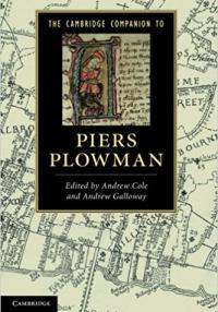 Cole: The Cambridge Companion to Piers Plowman