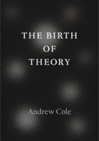 Cole: Birth of Theory