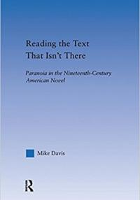 Book cover: Reading the Text That Isn't There: Paranoia in the Nineteenth-Century Novel