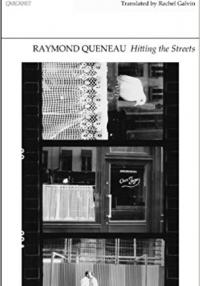 Book cover: Raymond Queneau: Hitting the Streets, Manchester: Carcanet, 2013