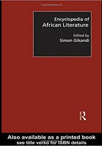 Gikandi-The Routledge Encyclopedia of African Literature