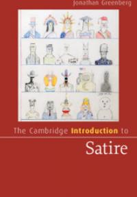 Jonathan Greenberg: The Cambridge Introduction to Satire