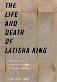 The Life and Death of Latisha King - Gayle Salamon