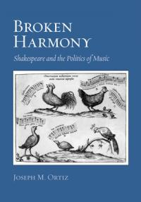 Book cover: Broken Harmony: Shakespeare and the Politics of Music