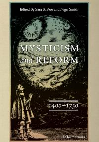 Mysticism and Reform ed. Nigel Smith & Sara Poor