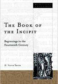 Vance Smith-The Book of the Incipit