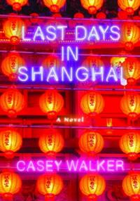 Book cover: Last Days in Shanghai