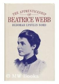 The Apprenticeship of Beatrice Webb