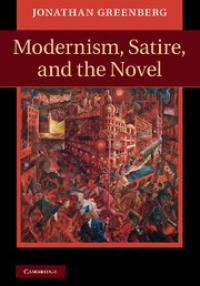 Jonathan Greenberg: Modernism, Satire, and the Novel