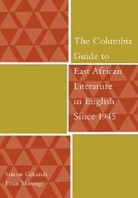 Gikandi-The Columbia Guide to East African Literature