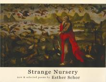 Strange Nursery new & selected poems by Esther Schor