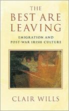 The Best Are Leaving: Emigration and Post-War Irish Culture