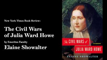 Review: 'The Civil Wars of Julia Ward Howe,' by Elaine Showalter