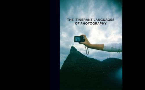 The Itinerant Languages of Photography - Cadava