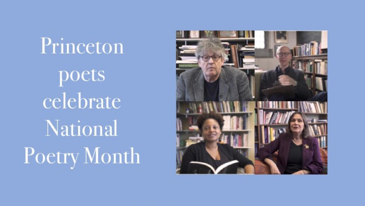 Princeton Poets celebrate National Poetry Month image